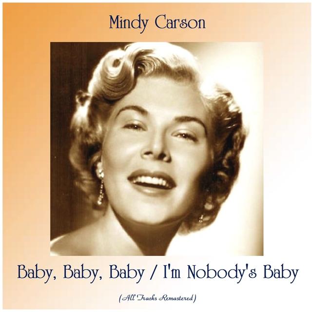 Couverture de Baby, Baby, Baby / I'm Nobody's Baby