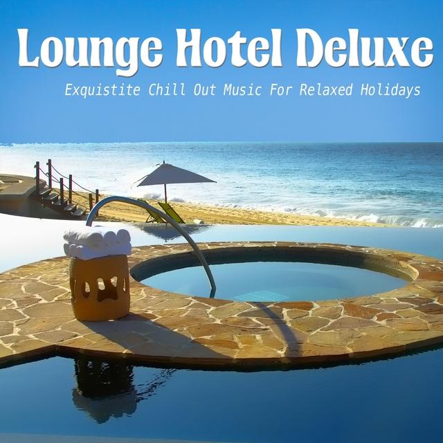 Couverture de Lounge Hotel Deluxe