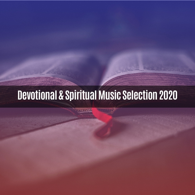 Devotional & Spiritual Music Selection 2020