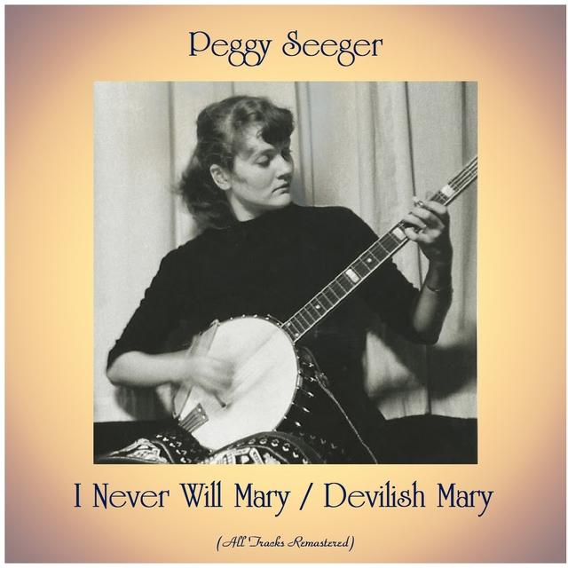 I Never Will Mary / Devilish Mary