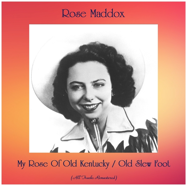 My Rose Of Old Kentucky / Old Slew Foot