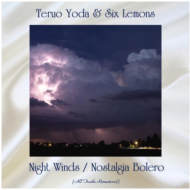 Night Winds / Nostalgia Bolero