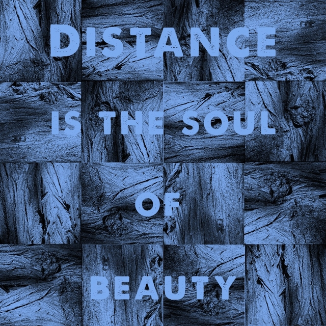 Distance Is the Soul of Beauty