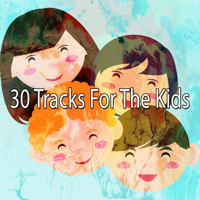 30 Tracks for the Kids