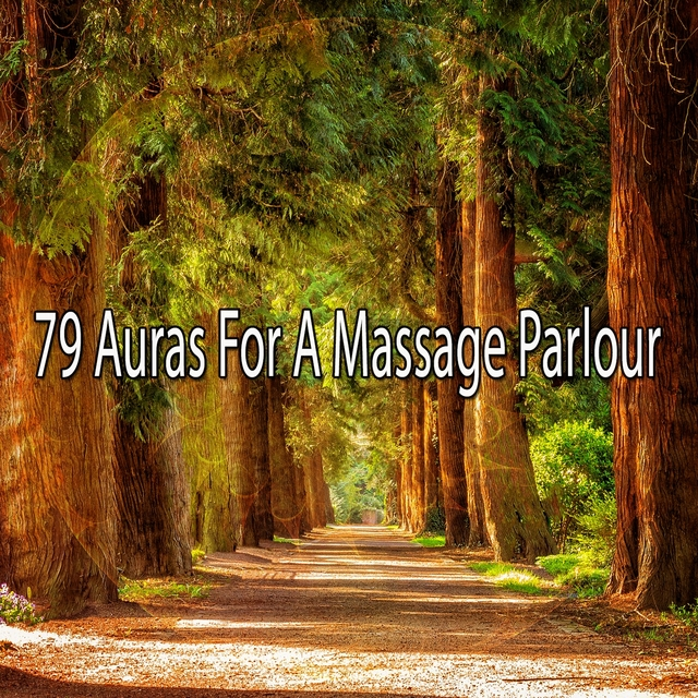 79 Auras for a Massage Parlour