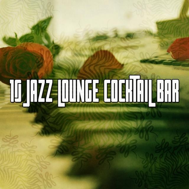 10 Jazz Lounge Cocktail Bar