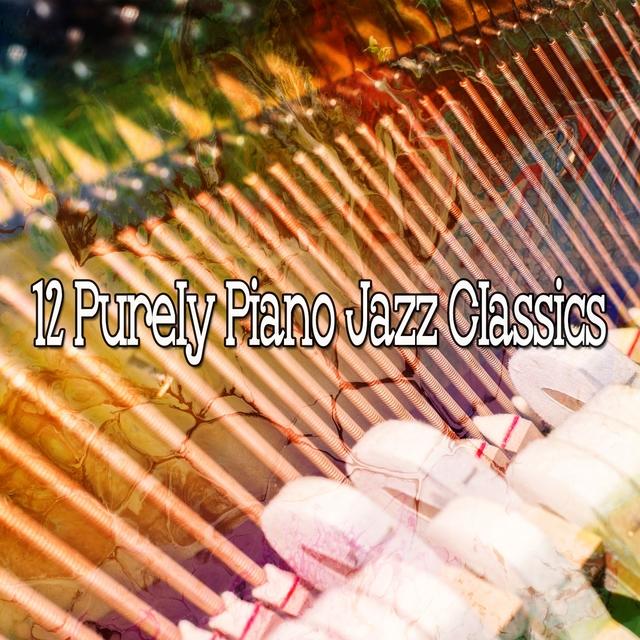 12 Purely Piano Jazz Classics