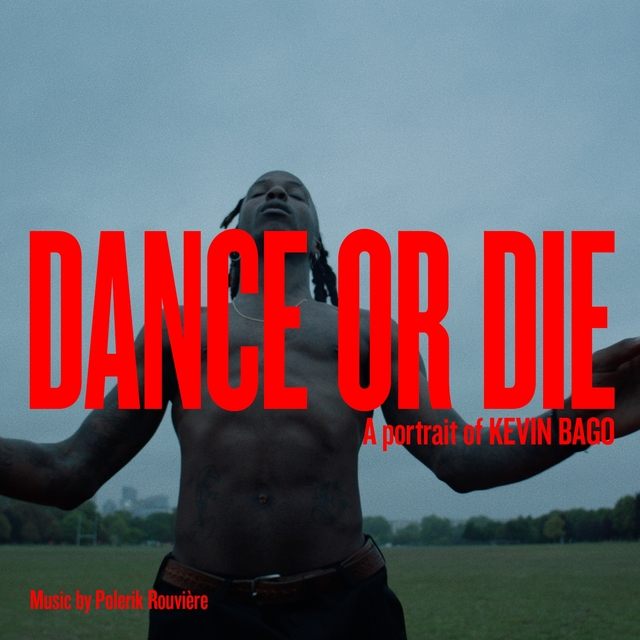 Dance or Die (A Portrait of Kevin Bago)