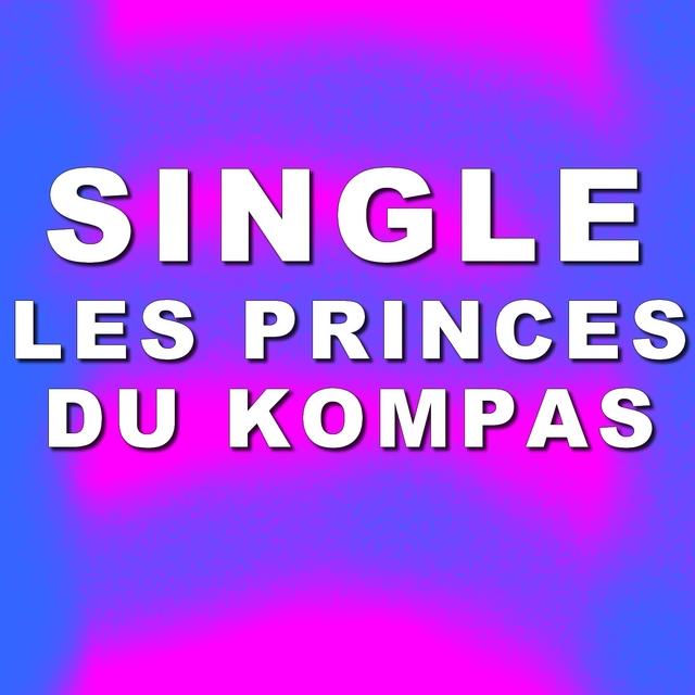 Single les princes du kompas