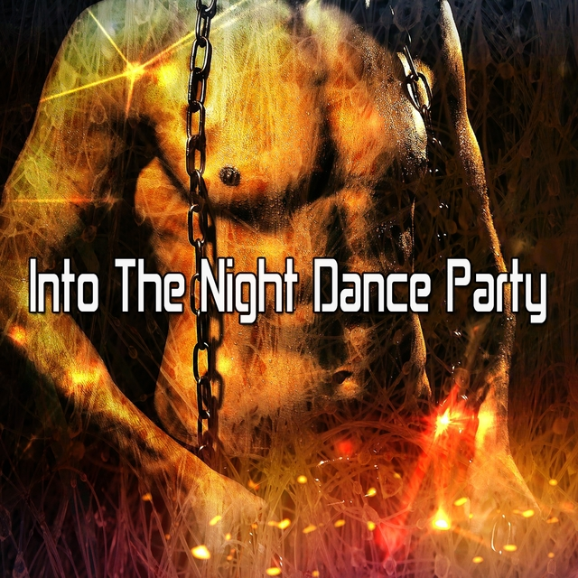 Into the Night Dance Party