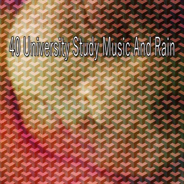 40 University Study Music and Rain