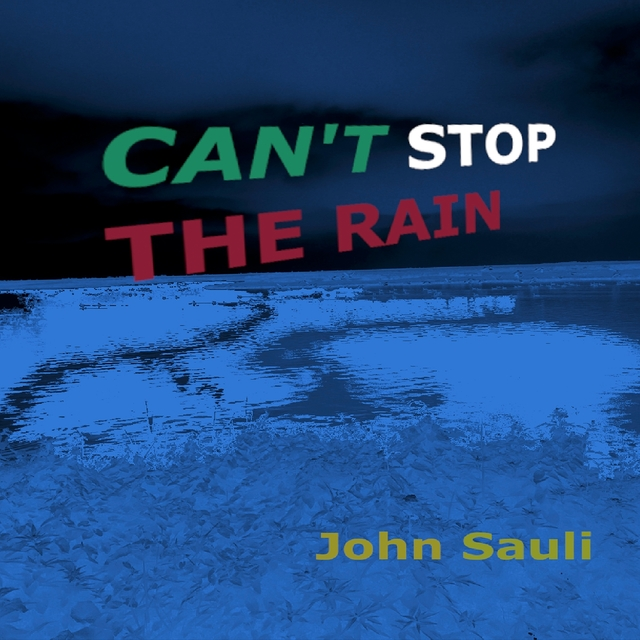Can't Stop the Rain