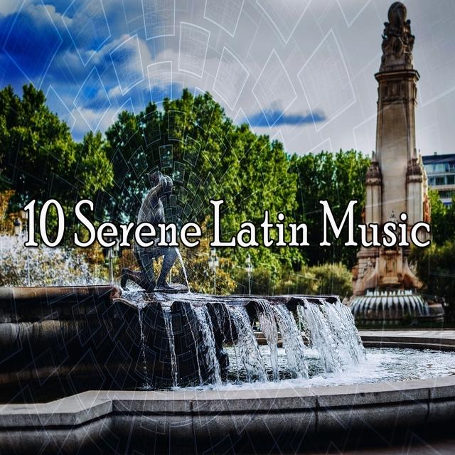 10 Serene Latin Music
