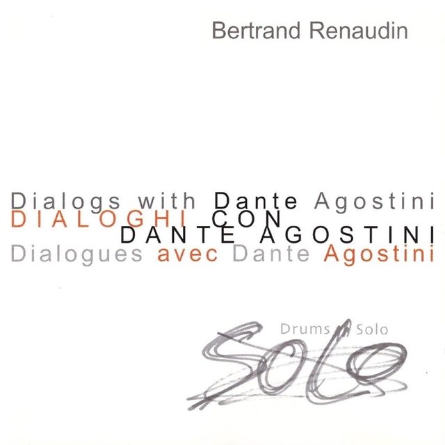 Dialogs with Dante Agostini, Dialogues Avec Dante Agostini