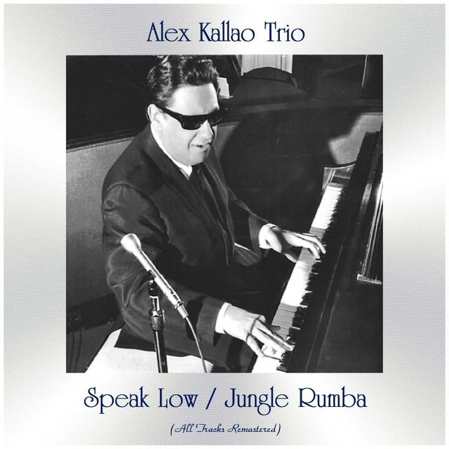 Speak Low / Jungle Rumba