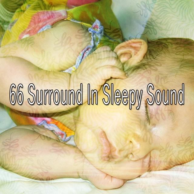 66 Surround in Sleepy Sound