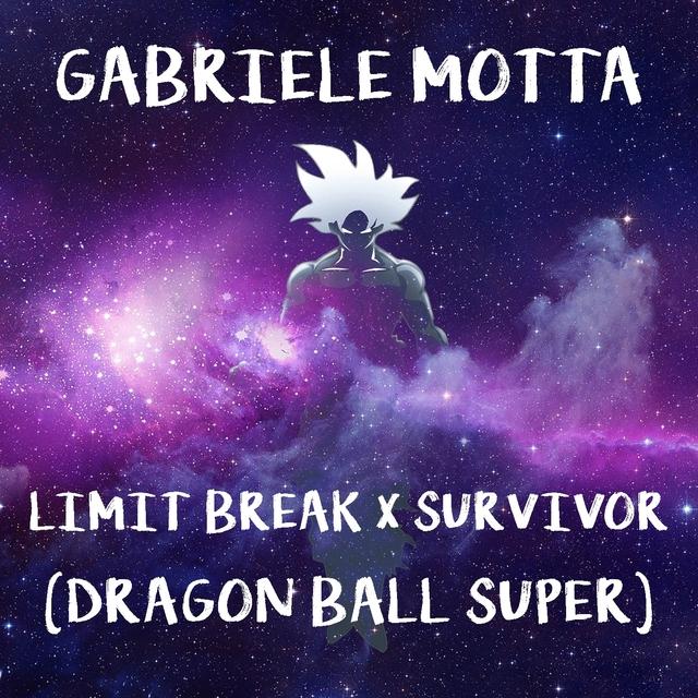 Limit Break / Survivor