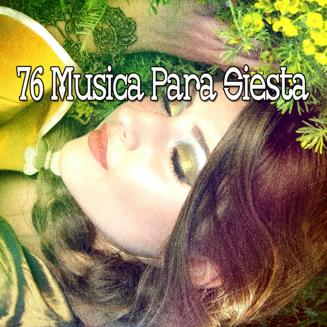 76 Musica Para Siesta