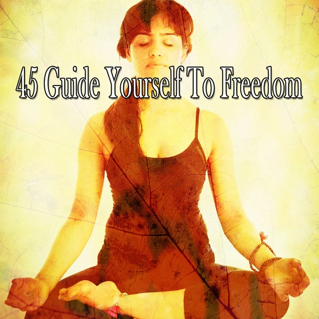 45 Guide Yourself to Freedom