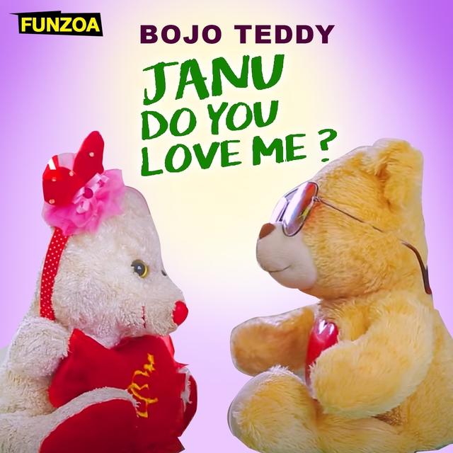 Janu Do You Love Me