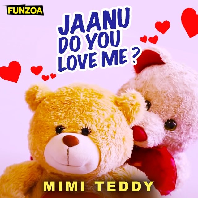 Janu Do You Love Me