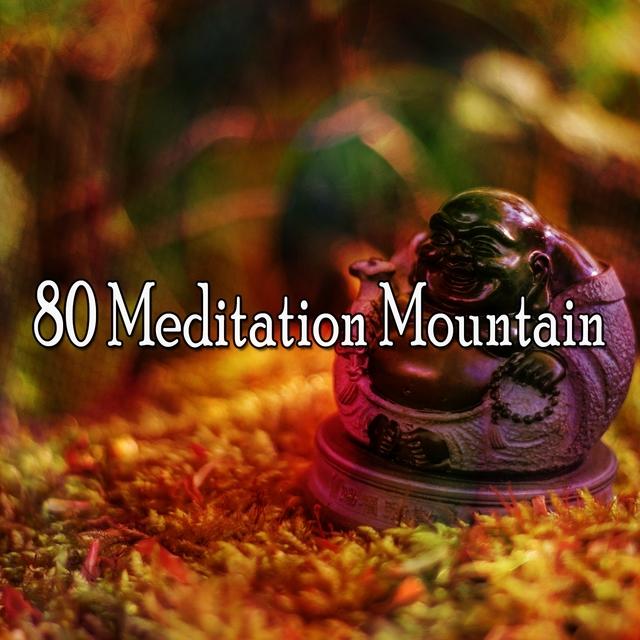 80 Meditation Mountain