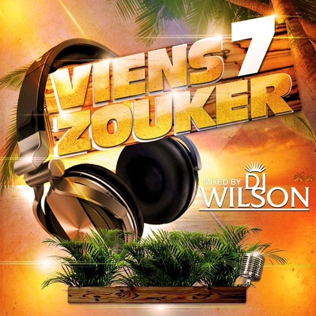 Viens zouker vol 7 mixed by DJ wilson