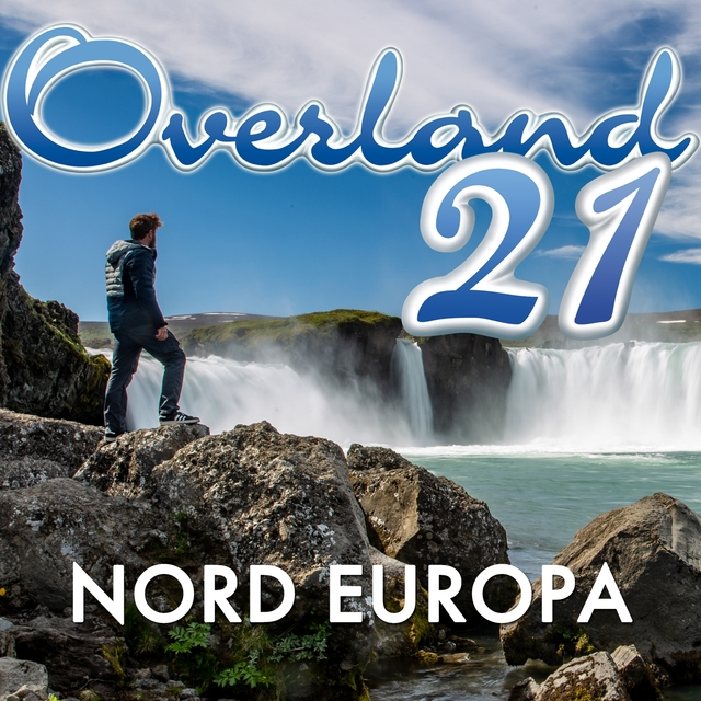 Overland 21: Nord Europa