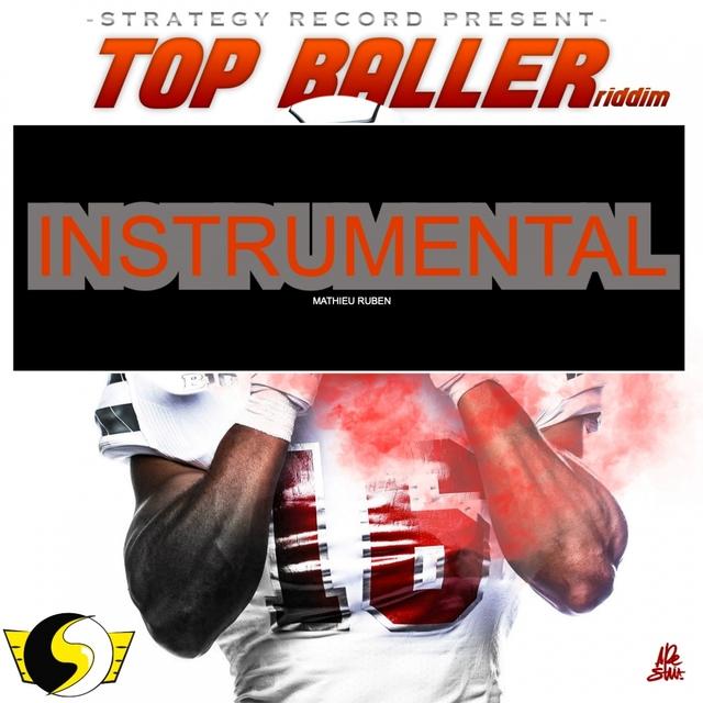 Top Baller Riddim