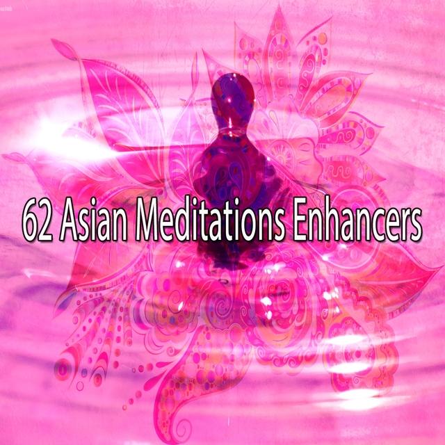 62 Asian Meditations Enhancers