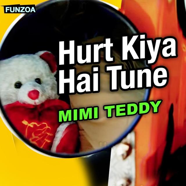 Hurt Kiya Hai Tune