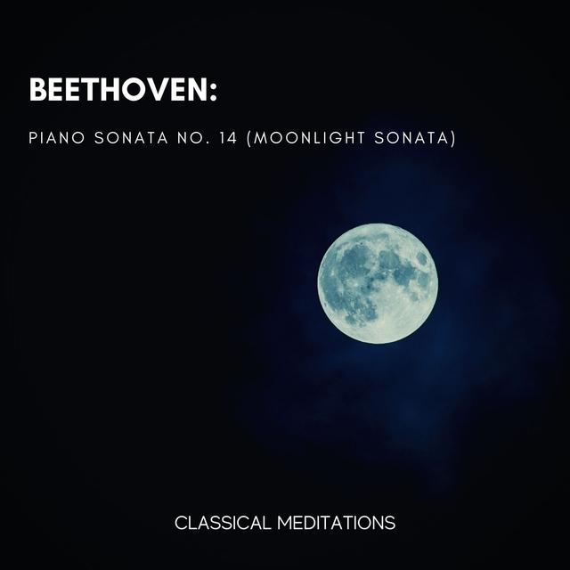 Beethoven: Piano Sonata No. 14
