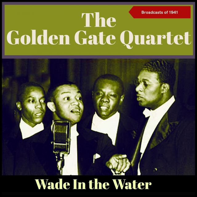 Wade in the Water (Broadcasts Of 1941)