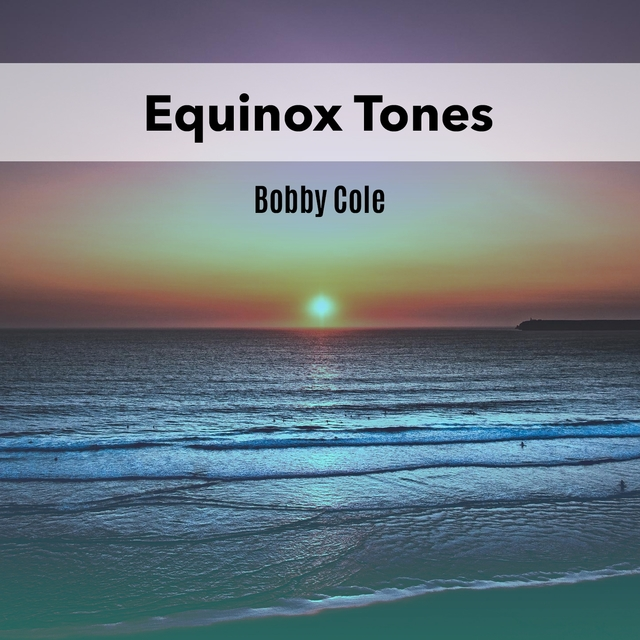 Equinox Tones