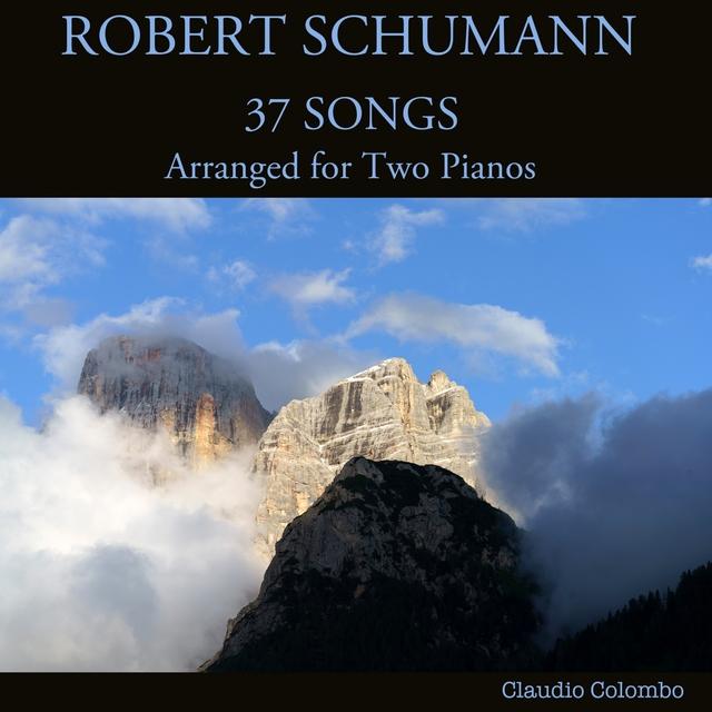Robert Schumann: 37 Songs