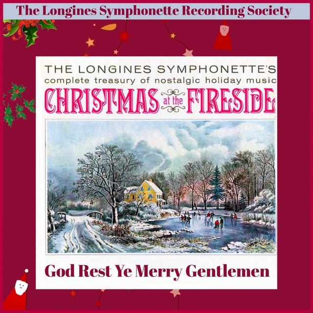 Christmas at the Fireside - God Rest Ye Merry Gentlemen