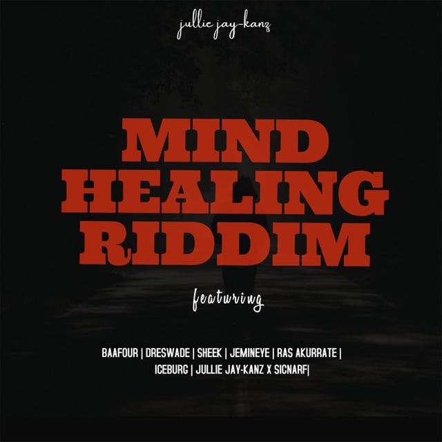 Mind Healing Riddim