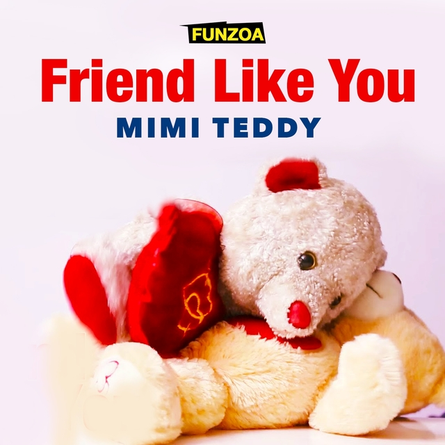 Friend Like You