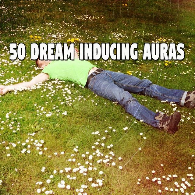 50 Dream Inducing Auras