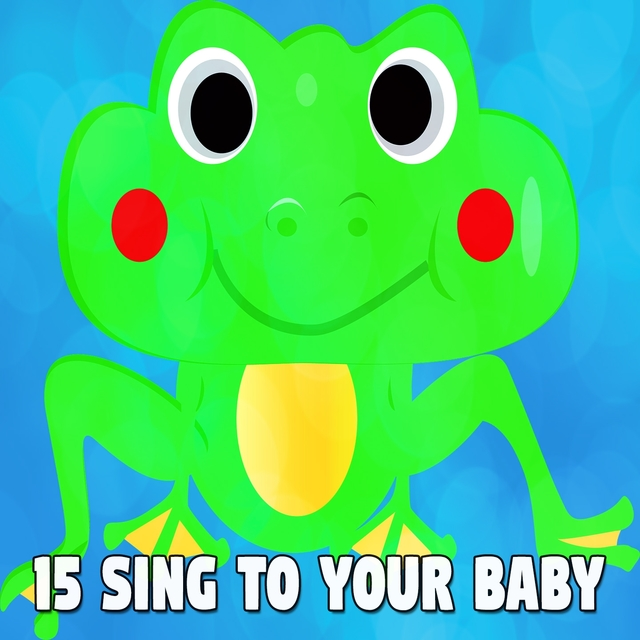 15 Sing to Your Baby