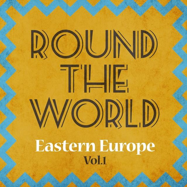 Round the world - eastern europe