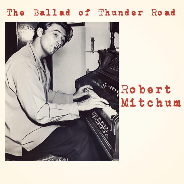 Couverture de The Ballad of Thunder Road