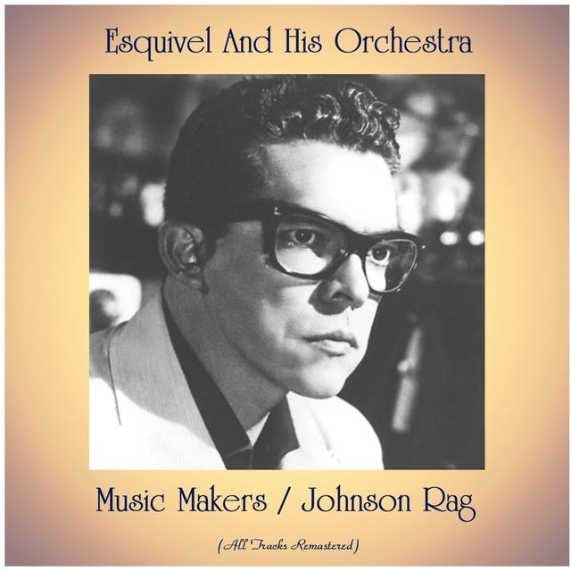 Music Makers / Johnson Rag