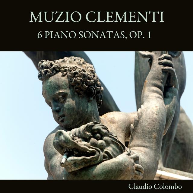 Muzio Clementi: 6 Piano Sonatas, Op. 1