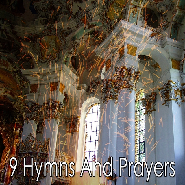 9 Hymns and Prayers