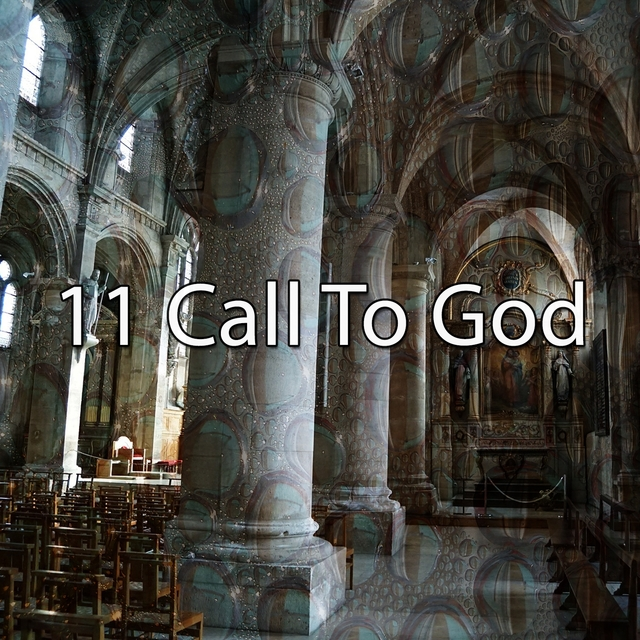 11 Call to God