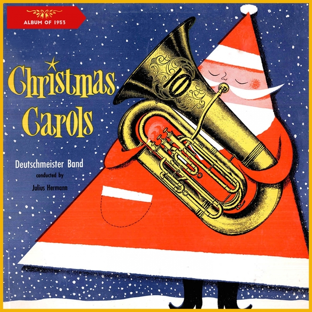 """Christmas Carols Played by the """"Deutschmeister"""" Band"""