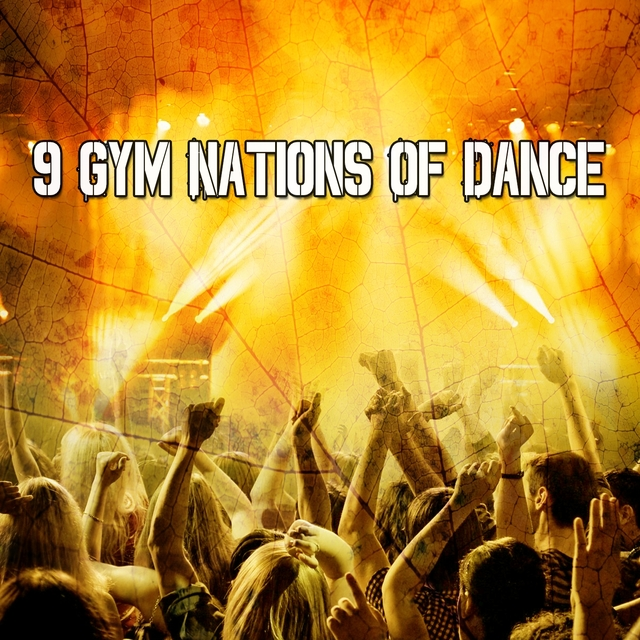 9 Gym Nations of Dance