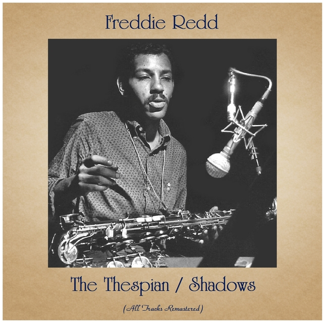 The Thespian / Shadows