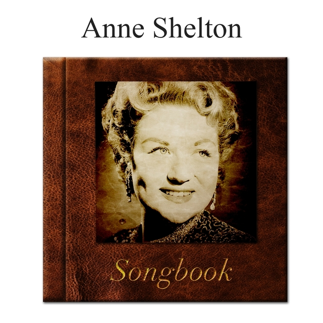 The Anne Shelton Songbook